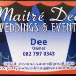 MAITRE' DEE Weddings and Events